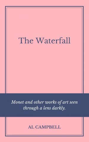 The Waterfall - By Al Campbell