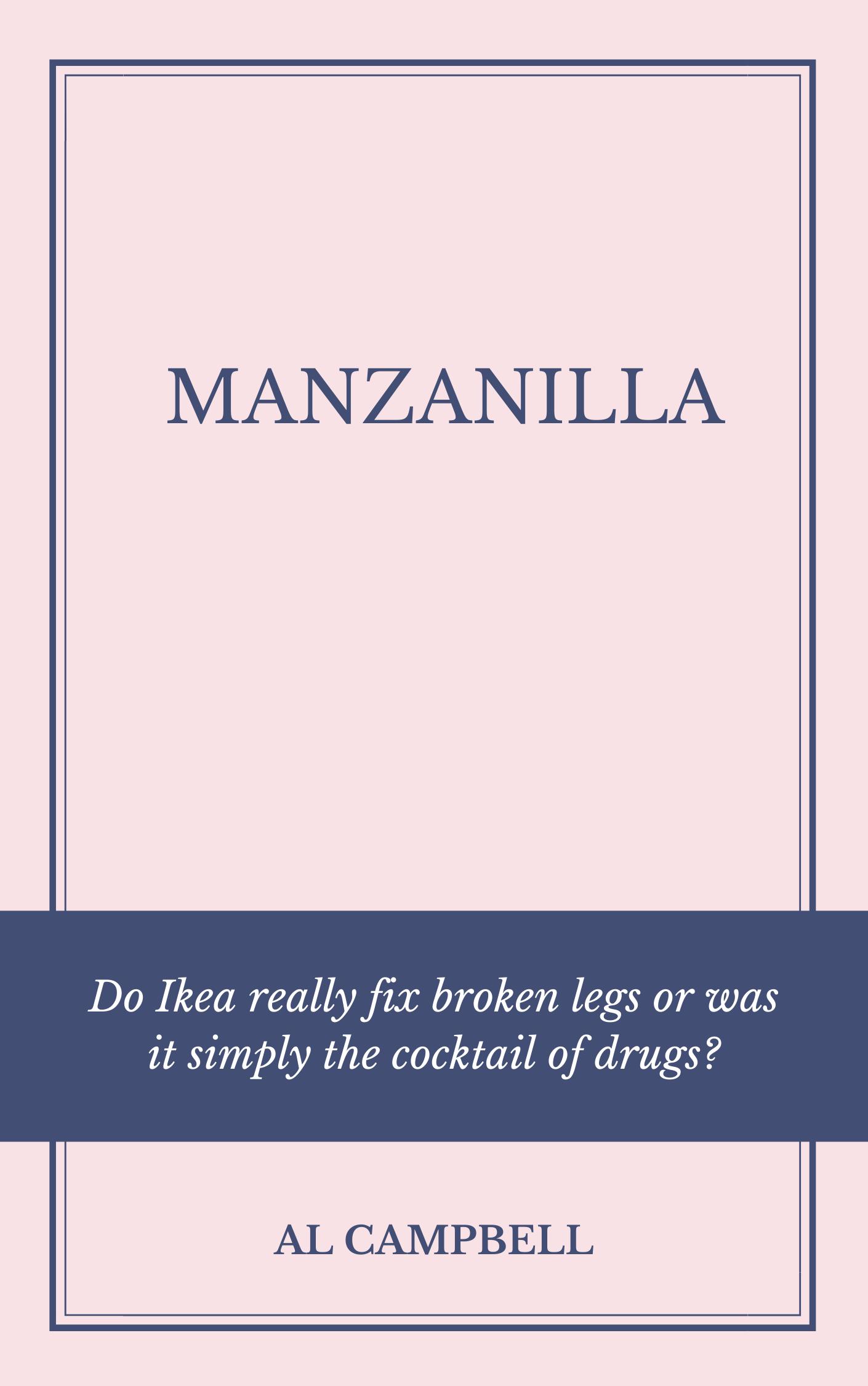 MANZANILLA - By Al Campbell