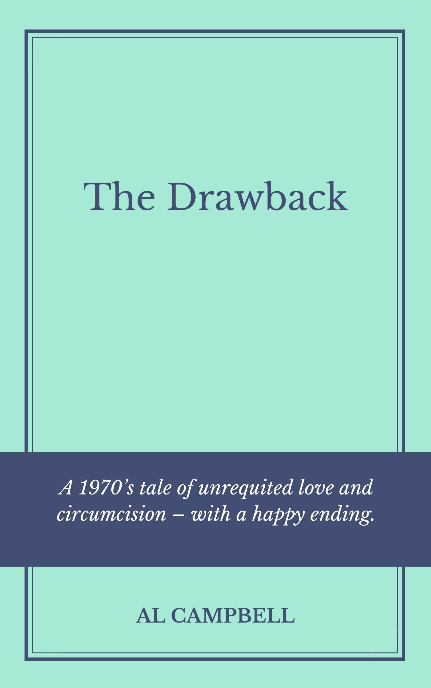 The Drawback - By Al Campbell