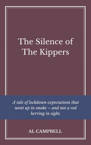 The Silence of The Kippers - By Al Campbell