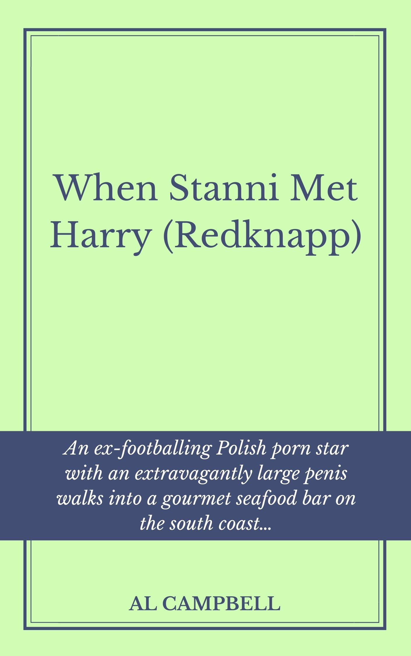 When Stanni Met Harry - By Al Campbell